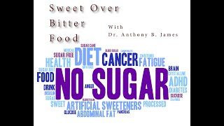 Bitter Over Sweet, Issues with Artificial Sweeteners Part 1