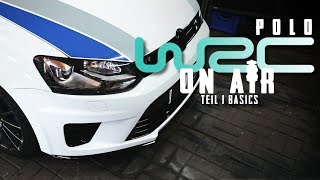 HOLYHALL | PROJEKT POLO WRC - ON AIR | TEIL 1 BASICS