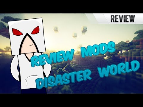 Disaster World Review (Paquete de mods) + link de Descarga e Instalacion. Serie de mods de Kaza013