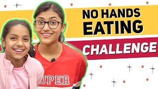 No Hands Eating Challenge   SAMREEN ALI