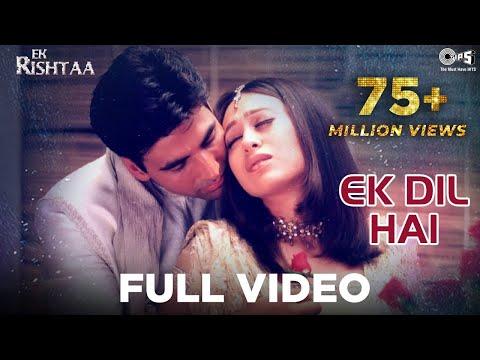 Ek Dil Hai - Ek Rishtaa | Akshay Kumar & Karishma Kapoor | Alka Yagnik & Kumar Sanu video
