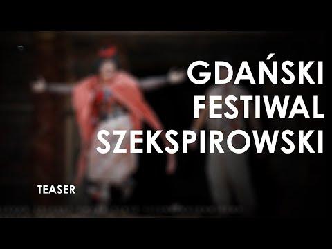 Gdański Festiwal Szekspirowski. Gdańsk 1-6.08.2013