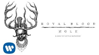 Royal Blood - Hole