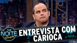 Entrevista com Márvio Lúcio, o Carioca | The Noite (09/03/17)