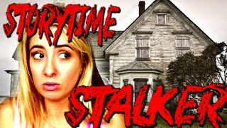 My Stalker Tried to Break into My House: STORYTIME