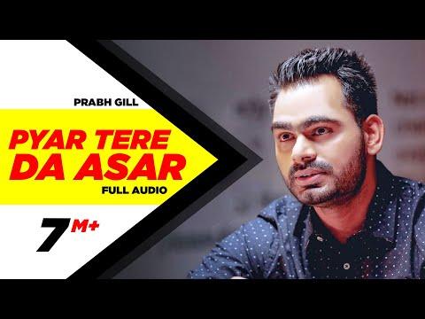Pyaar Tere Da Assar |  Amrinder Gill | Prabh Gill | Goreyan Nu Daffa Karo video