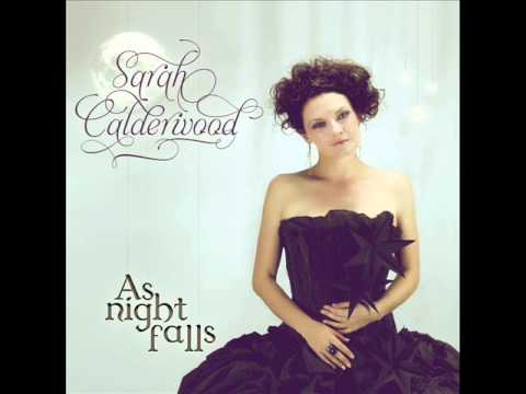 A track from the groundbreaking new album 'As Night Falls' from Australia's stunning Celtic singer, Sarah Calderwood. http://www.abcmusic.com.au/discography/sarah-calderwood-night-falls.