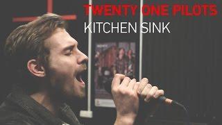 Twenty One Pilots - Kitchen Sink (Cover Alex Orlov)