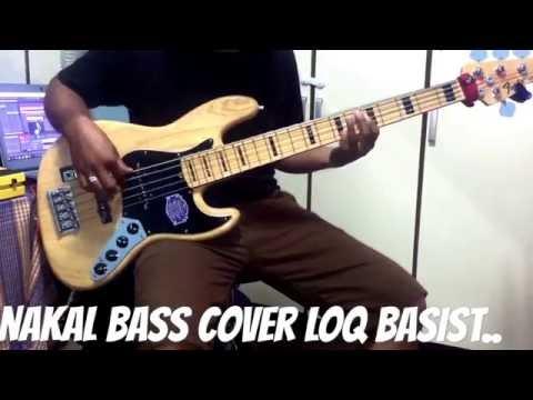 GIGI-NAKAL bass cover loq basist