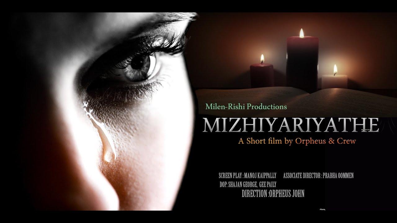 Mizhiyariyathe Short Film
