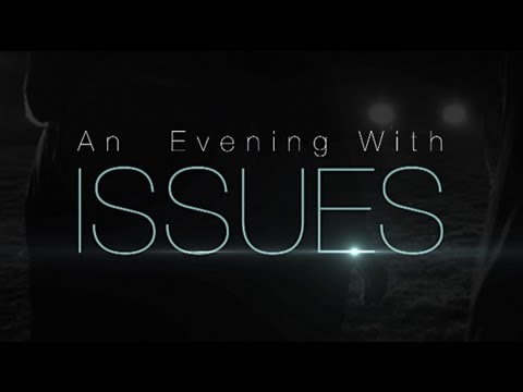 An Evening With ISSUES // Crescendo TV