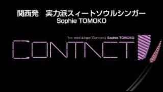 Sophie TOMOKO  1st mini album [Contact] digest movie
