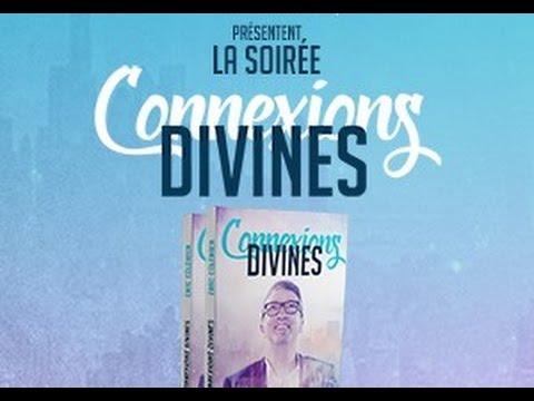 Connexions Divines : La soirée !