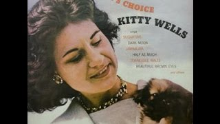 Watch Kitty Wells Beautiful Brown Eyes video