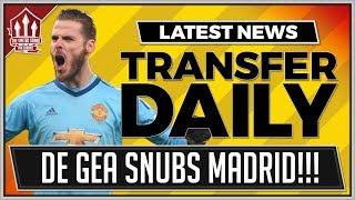 De Gea Snubs Real Madrid Again! Man Utd Transfer News