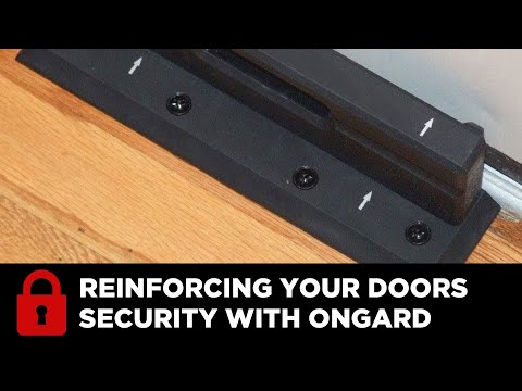 Reinforcing Your Doors Security With OnGard