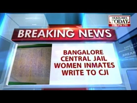 In Letter To Cji, Women Inmates Allege Forced Sex In Bangalore Central Jail video