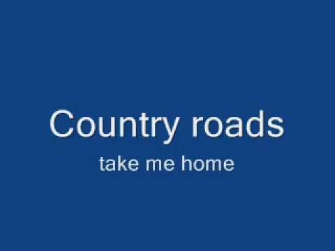 John Denver Take Me Home Country Road With Lyrics