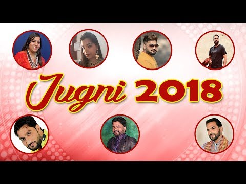 Jugni 2018 | Best Happy New Year Song 2018 - Top New Year Songs Of All Time | Punjabi Song 2018