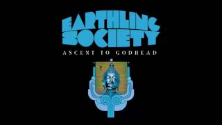 EARTHLING SOCIETY 'Ascent To Godhead Part 2' (2017)