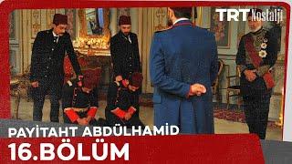 Payitaht Abdülhamid - Payitaht Abdülhamid 16. Bölüm 16 Haziran 2017 Tek Parça HD İzle