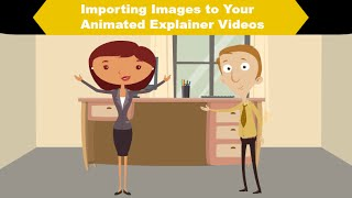 Animated Explainer Videos Tutorial- Importing Images in Animaker