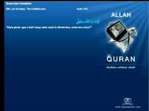 Quran Azeri Only 096 العلق Al Alaq The Clotmeccanislam4peace Com video