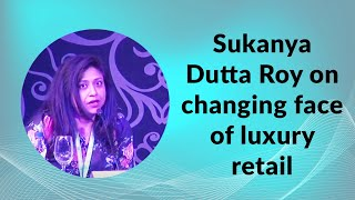 Sukanya Dutta Roy on changing face of