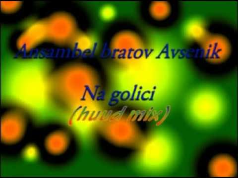 Ansambel bratov Avsenik - Na Golici (huud mix)