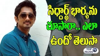 Actor Siddharth and Wife Meghna Unseen Photos | Celebrities Family Photos | Top Telugu Tv