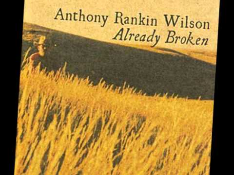 Anthony Rankin Wilson - Motherless Child