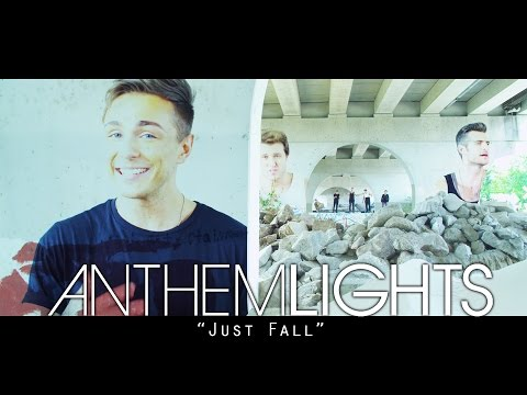 Anthem Lights - just Fall (official Music Video) video