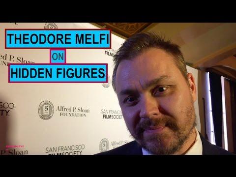 """THEODORE MELFI ON """"HIDDEN FIGURES"""""""