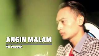 Irwan Syah - Angin Malam (Official Music Video)