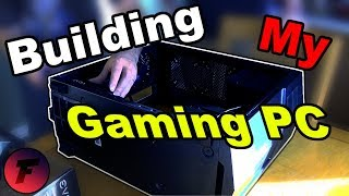 BUILDING MY GAMING PC! | Gaming PC Build Series [Part 3]