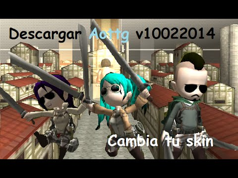 Descargar Aottg v10022014 - Cambiar skin Attack on Titan Tribute Game