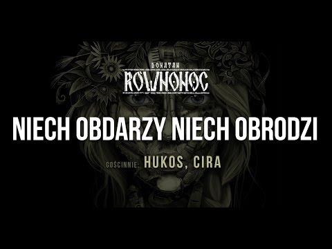 Donatan RÓWNONOC feat. Hukos, Cira - Niech Obdarzy Niech Obrodzi [Audio]