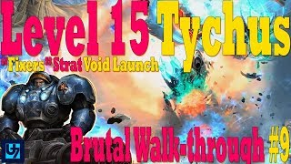 "StarCraft 2: Level 15 Tychus Walk-through #9, Brutal Co-op, ""Fixers"" (Void Launch)"