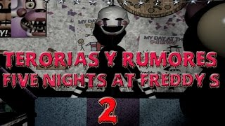 Five Nights at Freddy's 2 – Historia real, teorías y rumores