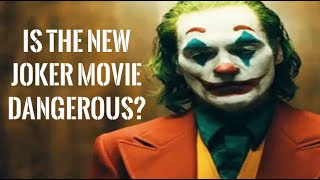 Is the new Joker movie dangerous for your psyche and soul?