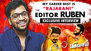 #IRUMBUTHIRAI MOVIE EDITOR RUBEN EXCLUSIVE INTERVIEW | AJITH - VISWASAM | VIJAY - MERSAL ..