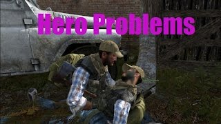 Hero Problems | DayZ Mod Shorts
