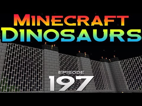 Minecraft Dinosaurs Episode 197 Enclosure of a lifetime