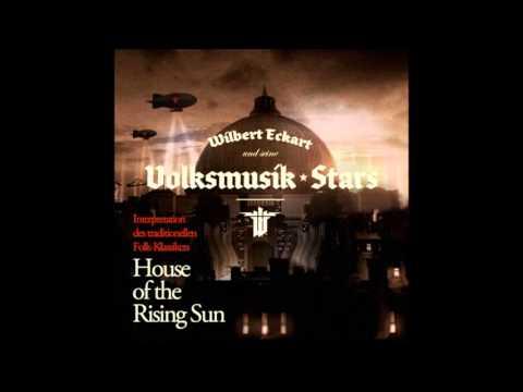 Wolfenstein | House of the Rising Sun - Wilbert Eckart & Seine Volksmusik-Stars | Neumond Records