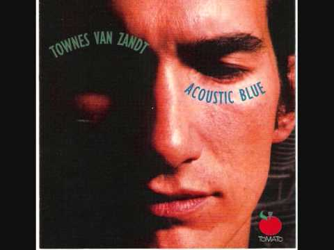 Townes Van Zandt - Gone Too Long