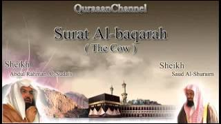 2- Surat Al-baqarah (Full) with audio english translation Sheikh Sudais & Shuraim سورة البقرة