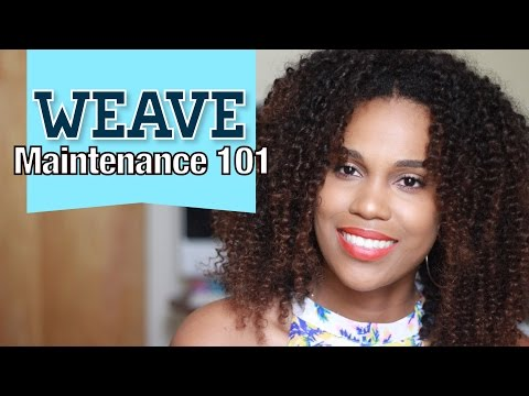 Sew in Maintenance 101: Washing, Moisturizing, Styling, Maintaing Hair for Bed Tips