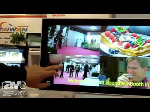 ISE 2017: Soundwin Shows 3 In One Android Panel for Surveillance
