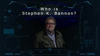 Stephen K. Bannon: In His Own Words