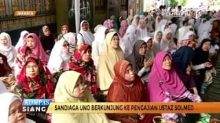 Sandiaga Uno Berkunjung ke Pengajian Ustaz Solmed